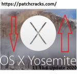 OS X Yosemite 11.11.6 Update 2020 Crack keygen For Mac Download