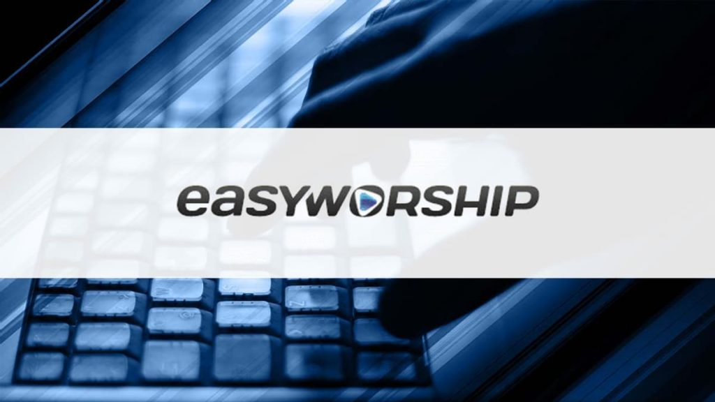 EasyWorship 7.1.2 Crack