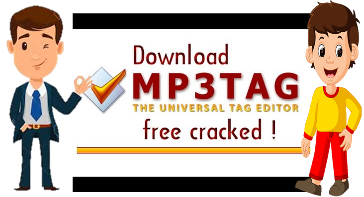 Mp3tag 12.0 Crack+Serial Key For Windows & OS Free Download 2020