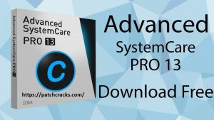 Advanced SystemCare Pro 13.0.2.172 Crack & Licence Code 2020