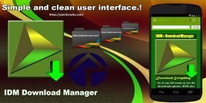 IDM+ APK Full: Fastest Download Manager v10.2 Crack 2020