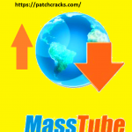 MassTube Plus 12.9.8.363 Patch Crack Serial + Activation Key Download