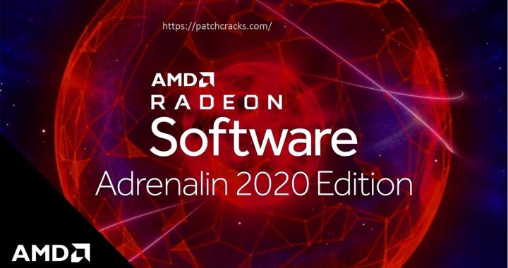 AMD Radeon Software Adrenalin 20.8.1 Edition Crack Download 2020