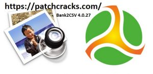 Bank2CSV 4.0.27 Activation Code+Serial Key Download {Win/Mac 2020