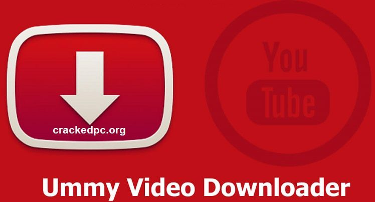Ummy Video Downloader 1.10.9.0 Crack Full License Key