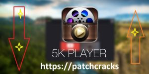 5KPlayer 6.1 Crack Plus Serial Key Free Download 2020[Mac/Win]