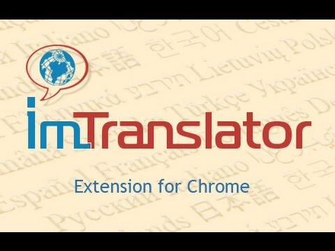 ImTranslator For Chrome 15.44 Free Download 2020