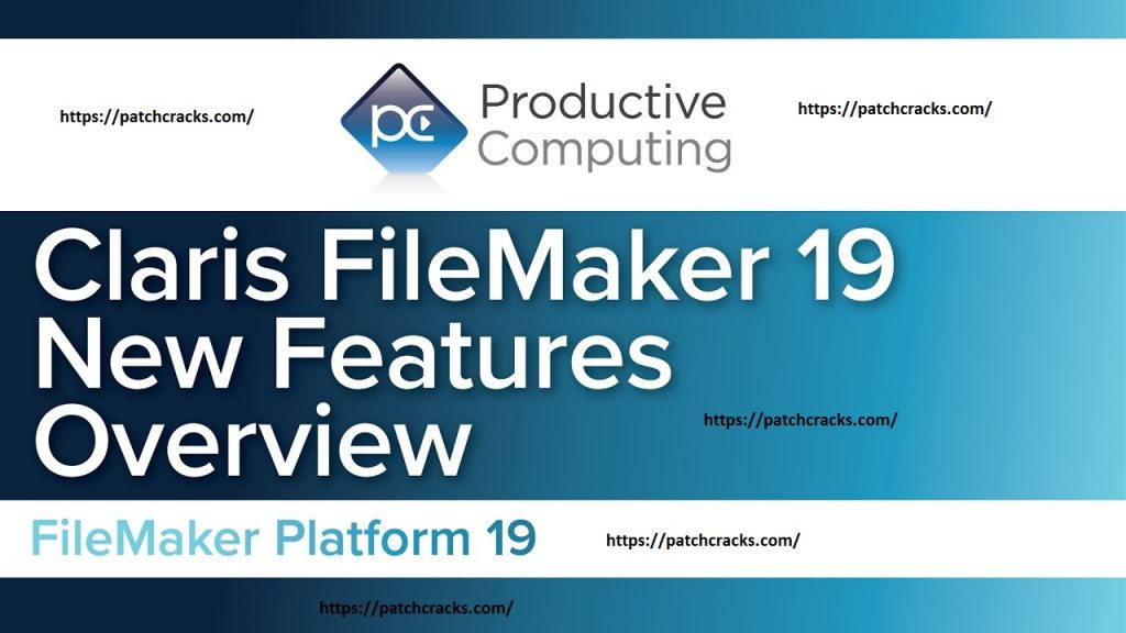 Claris FileMaker Pro 19.0.1.116 With Full Crack Download