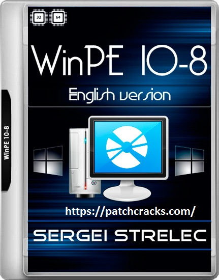 WinPE 10-8 Sergei Strelec 10.0.18362.1 With Free Download