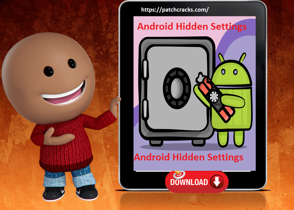 Android Hidden Settings 1.7.1 With Crack Free Download