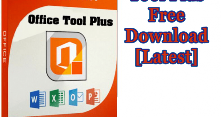 Office Tool Plus 7.6.1.0 / 8.0.3.3 Beta With Crack Download