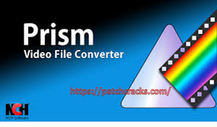 Prism Video Converter 6.69 Beta Crack Serial Key For Win & Mac 2021