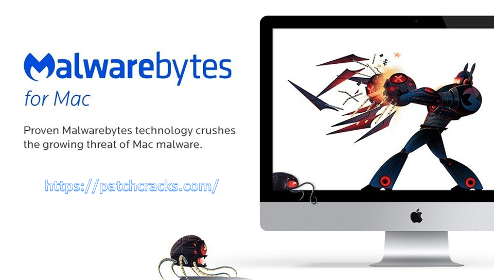 Malwarebytes For Mac 4.5.14.3726 +Crack LATEST