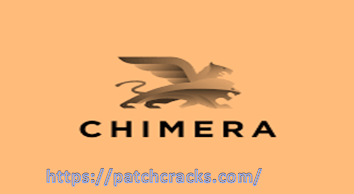 Chimera Tool Professional 9.58.1613 With Crack 2021
