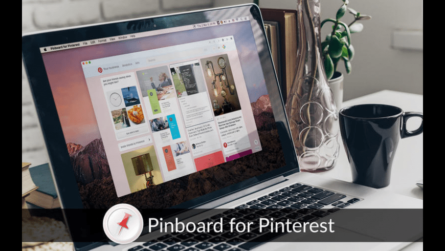 Pinterest For Mac 10.5.8 + Free Download [Latest] 2021